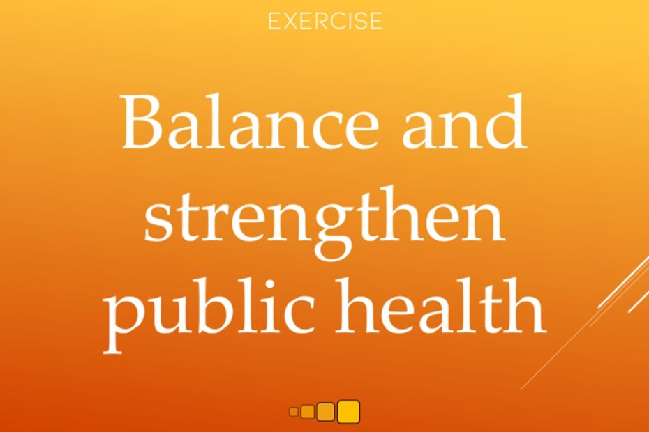 balance and strengthen public health
