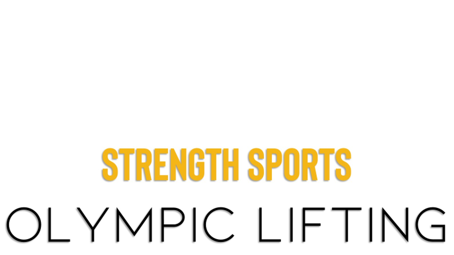 Strength sports olympic lifting