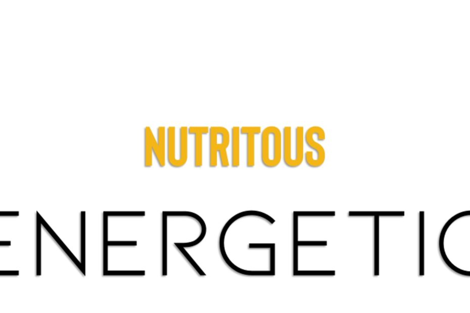 Nutritions and energetic