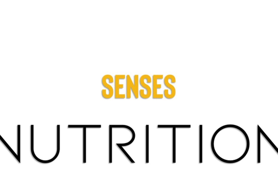 Senses nutrition