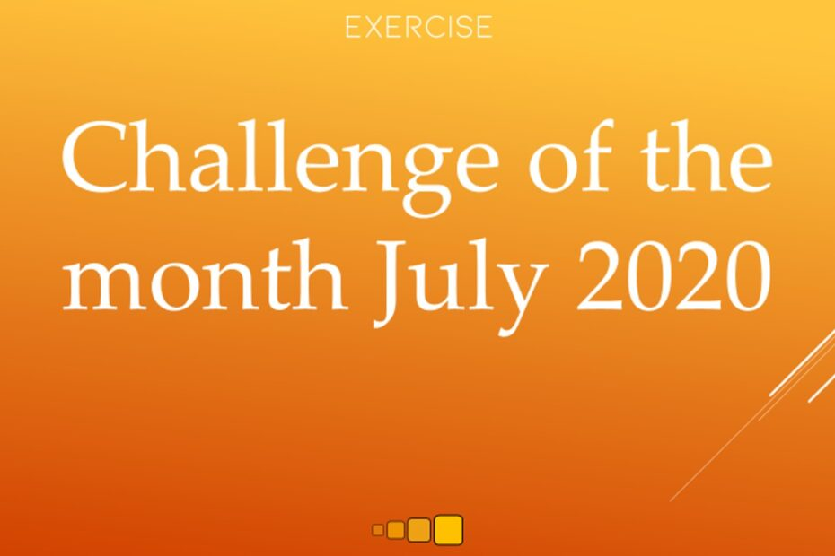 Challenge of the month July 2020