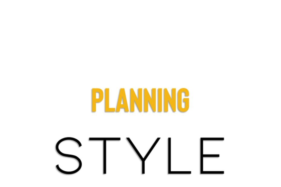Planning style