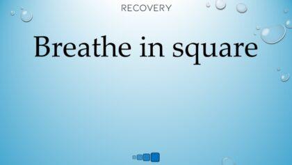 breathe in square