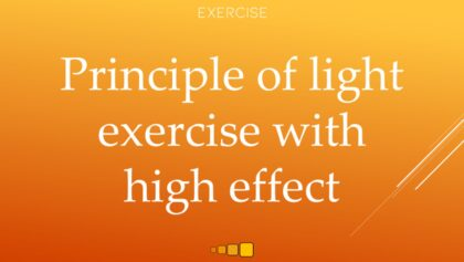 principle of light exercise with high effect