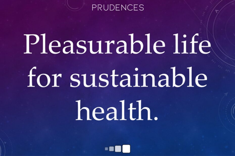 pleasurable life for sustainable health