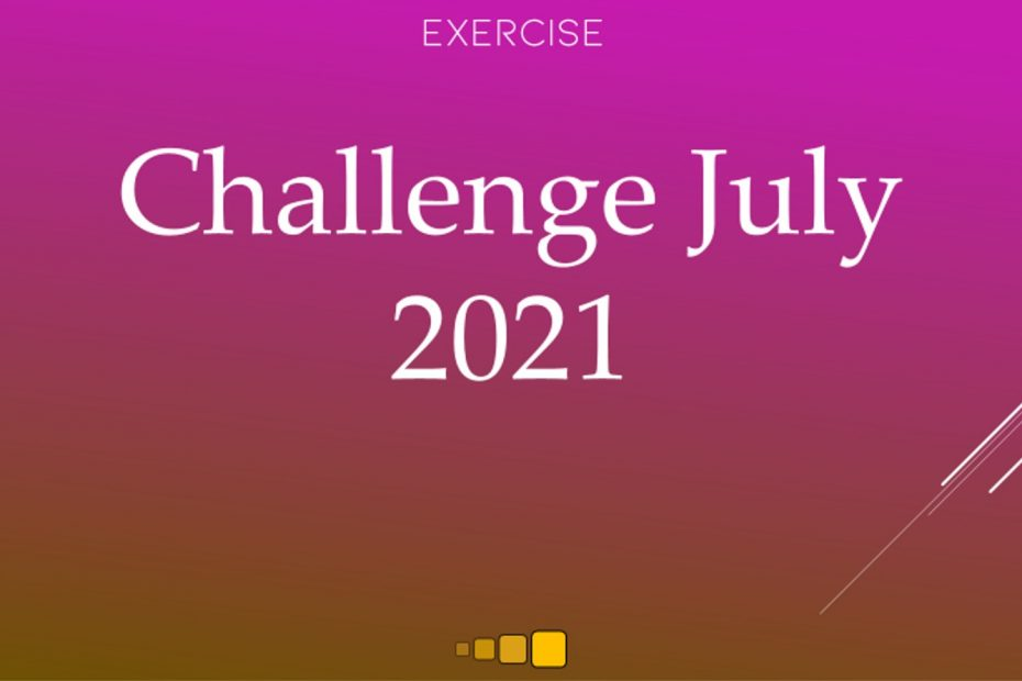 challenge july 2021