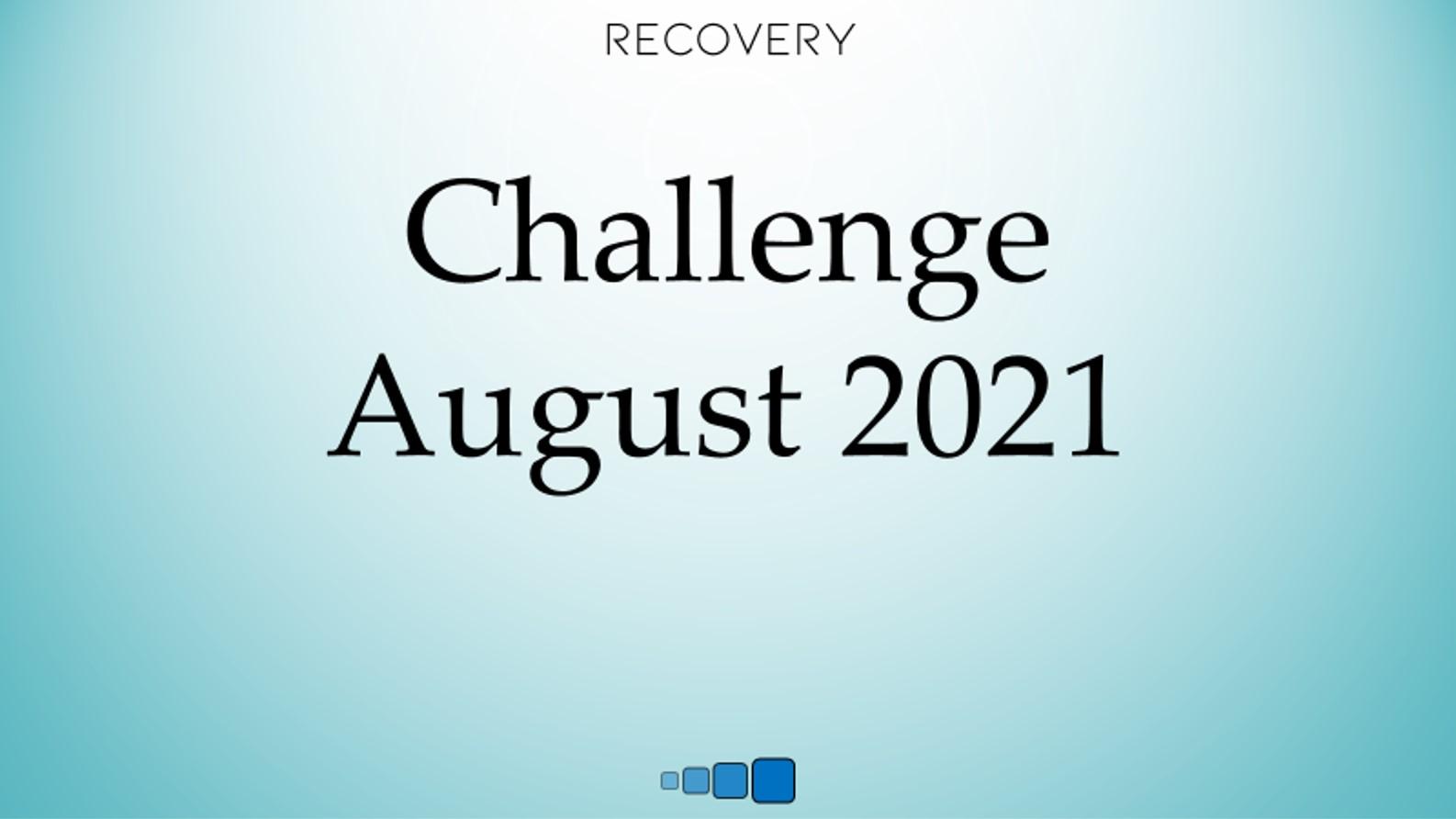 challenge august 2021